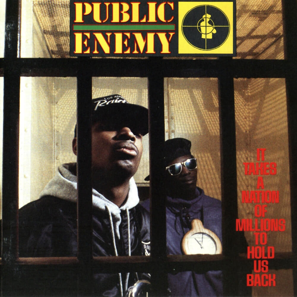 "Public Enemy ""It Takes A Nation Of Millions To Hold Us Back"" (1988)"