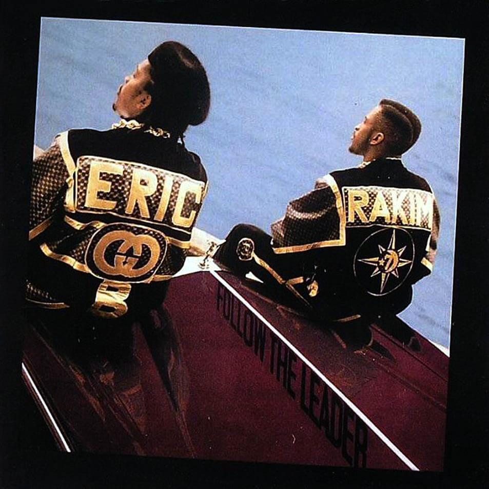 """Eric B & Rakim """"Follow The Leader"""" 1988"""