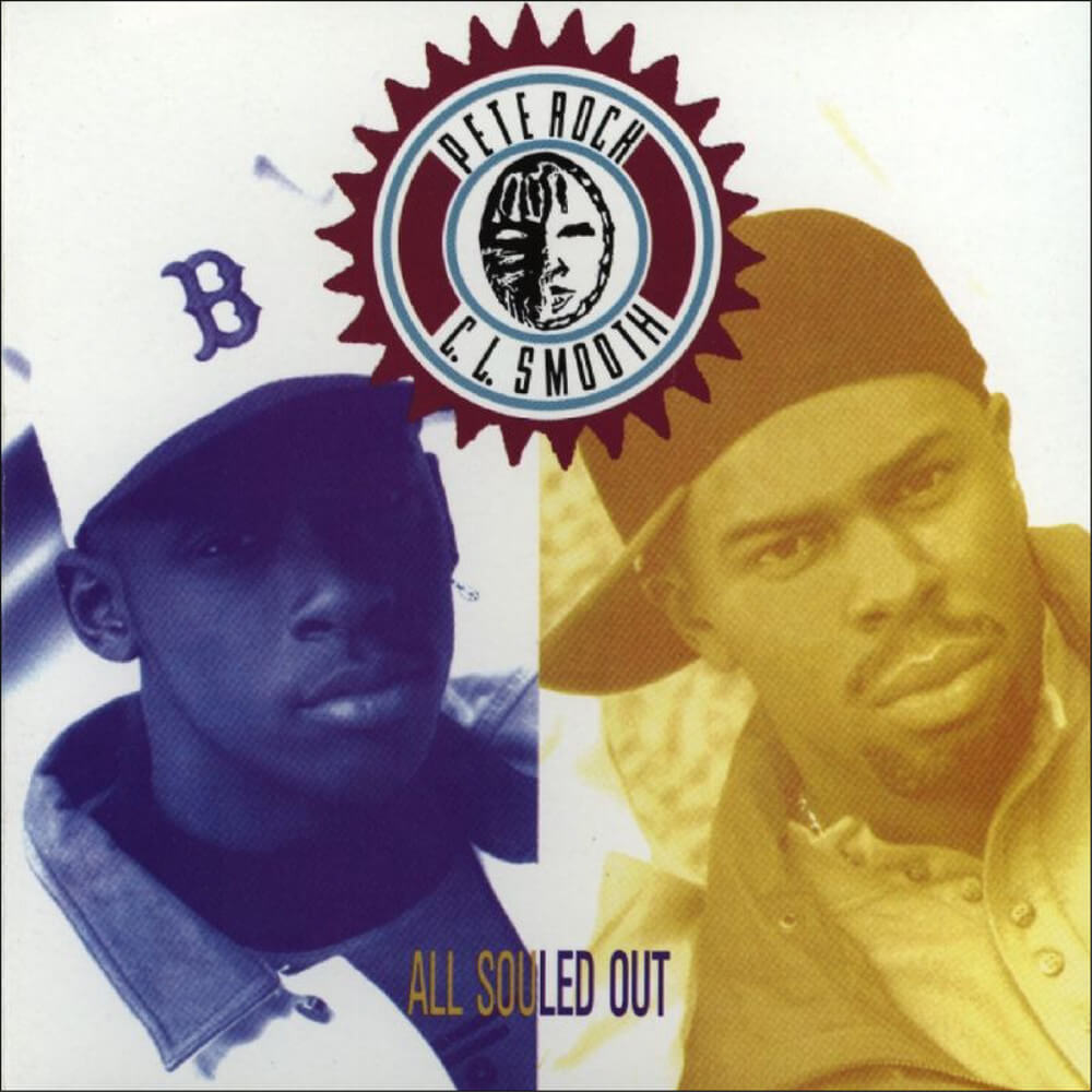 "Pete Rock & CL Smooth ""All Souled Out"" (1991)"