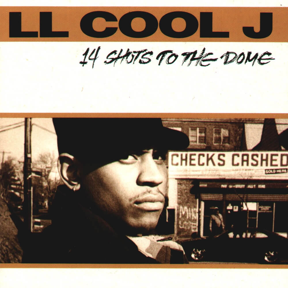 """LL Cool J """"14 Shots To The Dome"""" (1993)"""