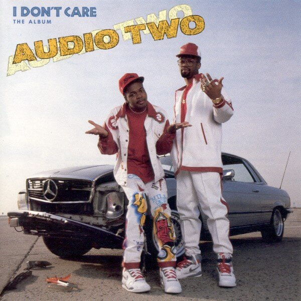 "Audio Two ""I Don't Care – The Album"" (1990)"