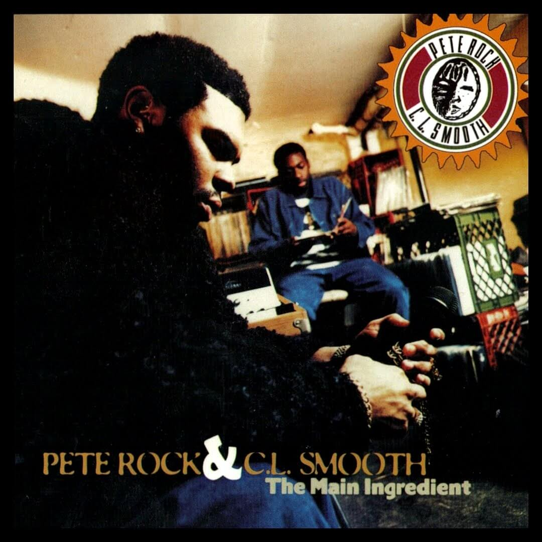 "Pete Rock & CL Smooth ""The Main Ingredient"" (1994)"