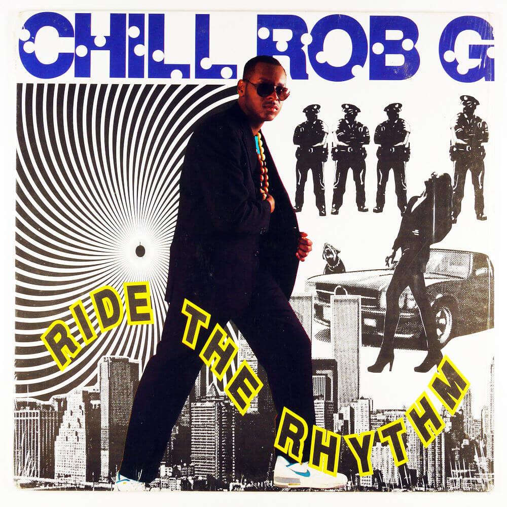 """Chill Rob G """"Ride The Rhythm"""" (1989)"""