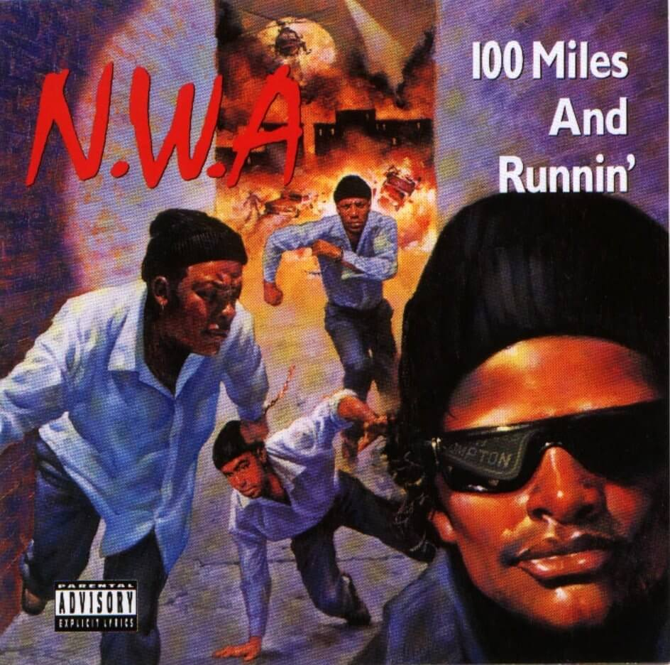 "N.W.A. ""100 Miles and Runnin'"" EP (1990)"