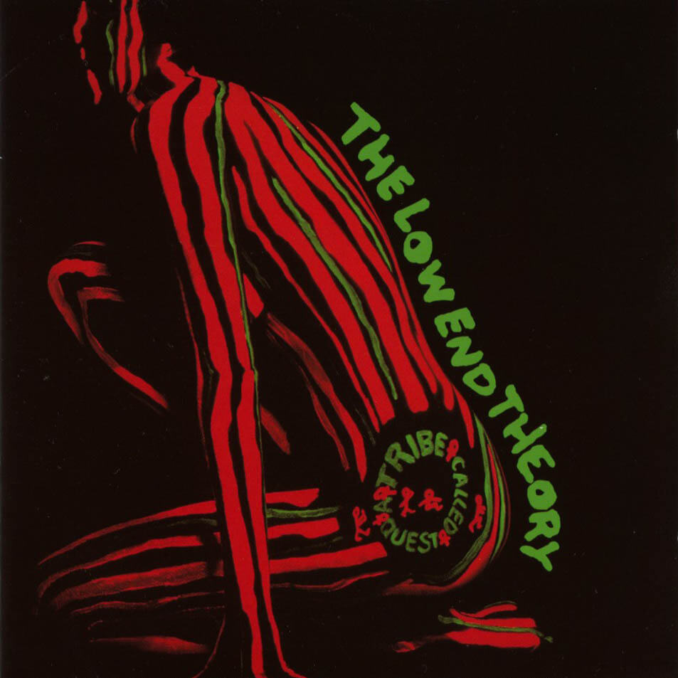 "A Tribe Called Quest ""The Low End Theory"" (1991)"