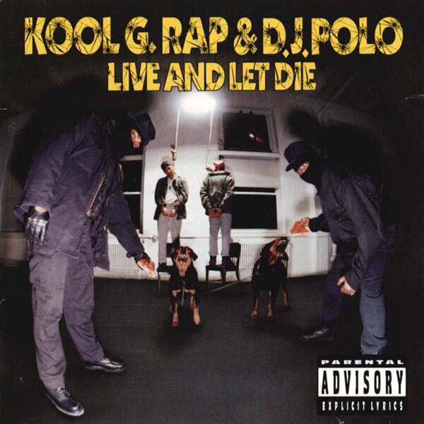 "Kool G Rap & DJ Polo ""Live And Let Die"" (1992)"