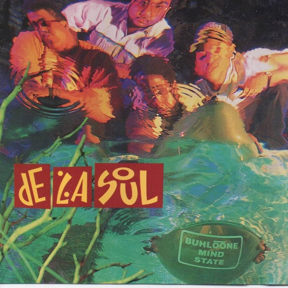 "De La Soul ""Buhloone Mindstate"" (1993)"
