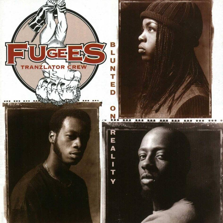 """The Fugees """"Blunted On Reality"""" (1994)"""