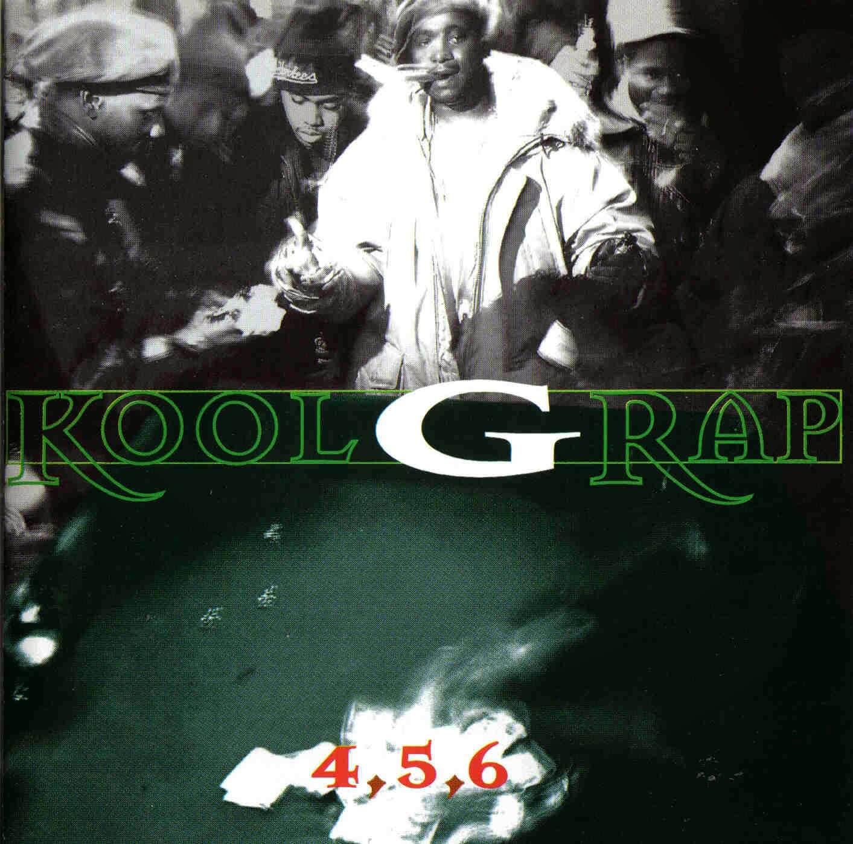 """Kool G Rap """"4,5,6"""" (1995)"""