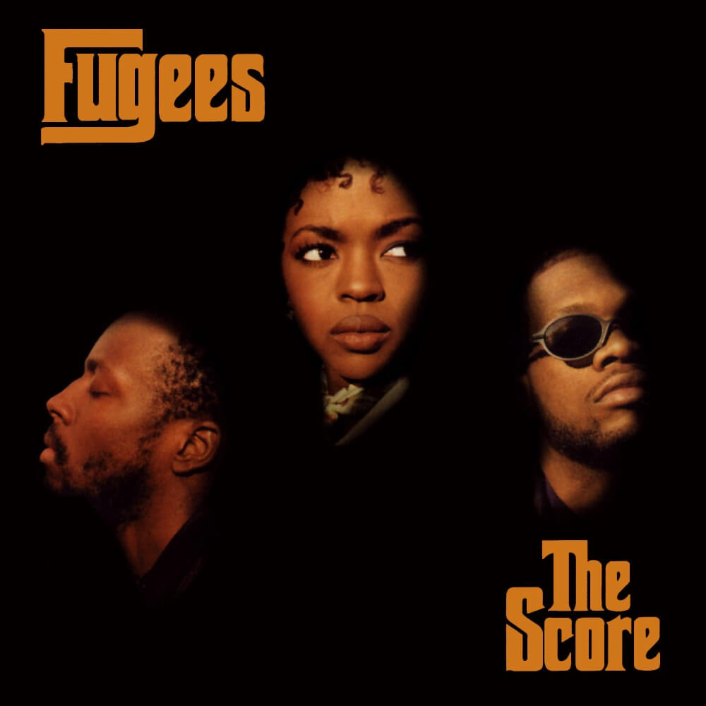 "The Fugees ""The Score"" (1996)"