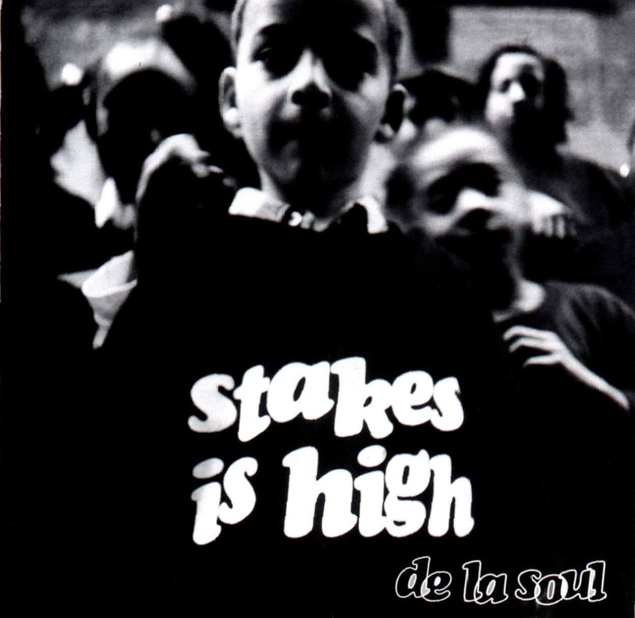 "De La Soul ""Stakes Is High"" (1996)"