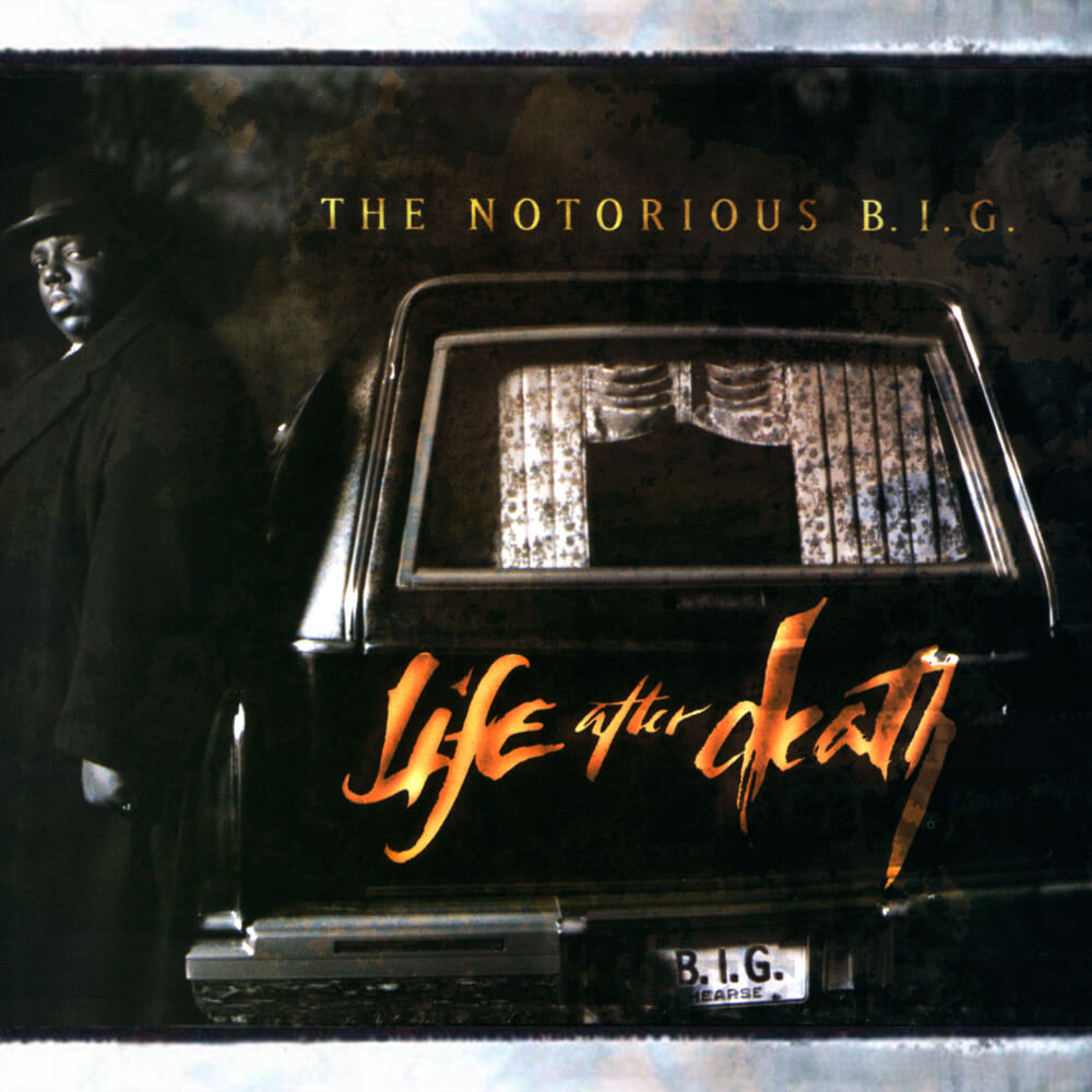 """Notorious B.I.G. """"Life After Death"""" (1997)"""