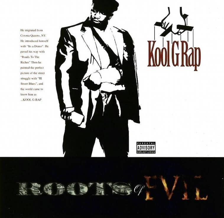 "Kool G Rap ""Roots Of Evil"" (1998)"