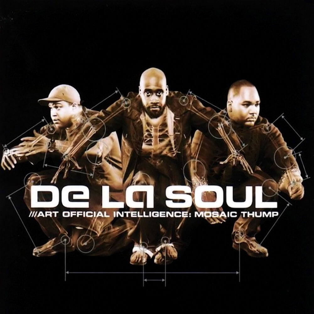 "De La Soul ""Art Official Intelligence: Mosaic Thump"" (2000 ..."