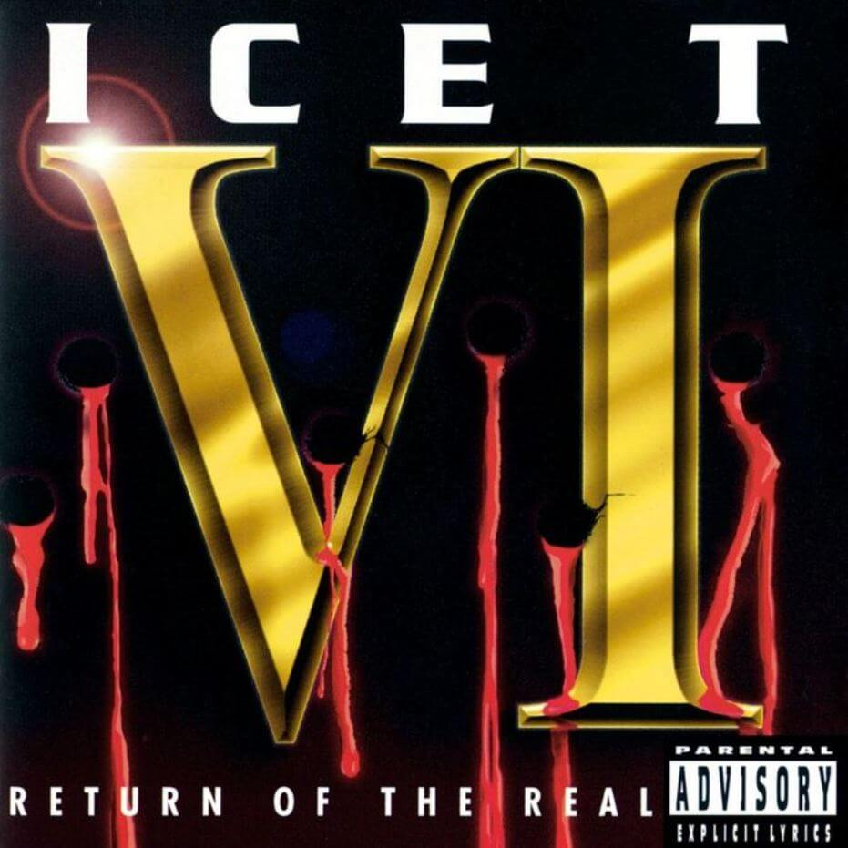 "Ice-T ""VI: Return of the Real"" (1996)"