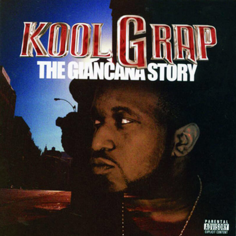 "Kool G Rap ""The Giancana Story"" (2002)"