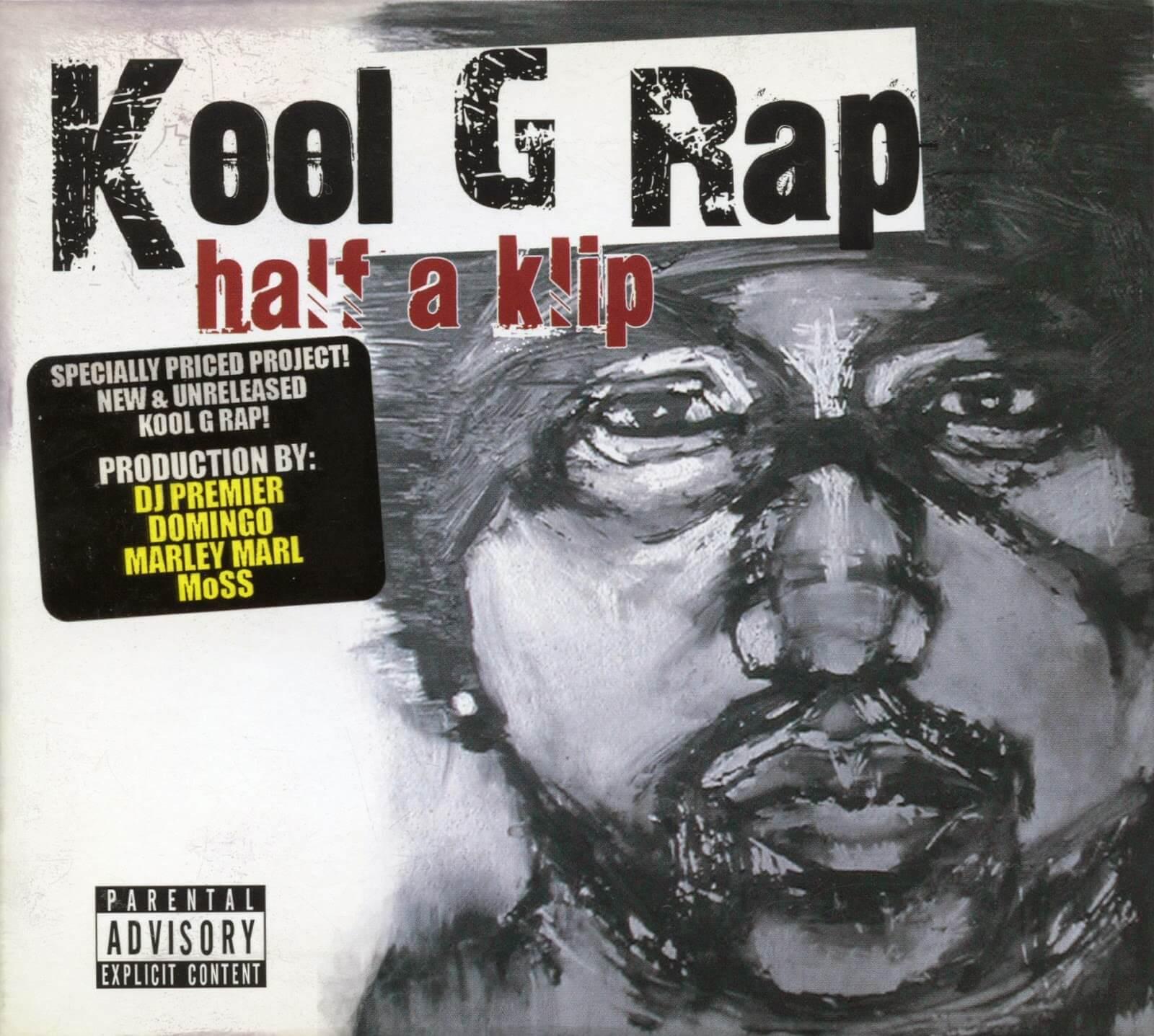 "Kool G Rap ""Half A Klip"" (2008)"