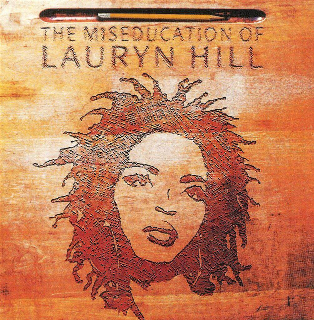 "Lauryn Hill – ""The Miseducation Of Lauryn Hill"" (1998)"