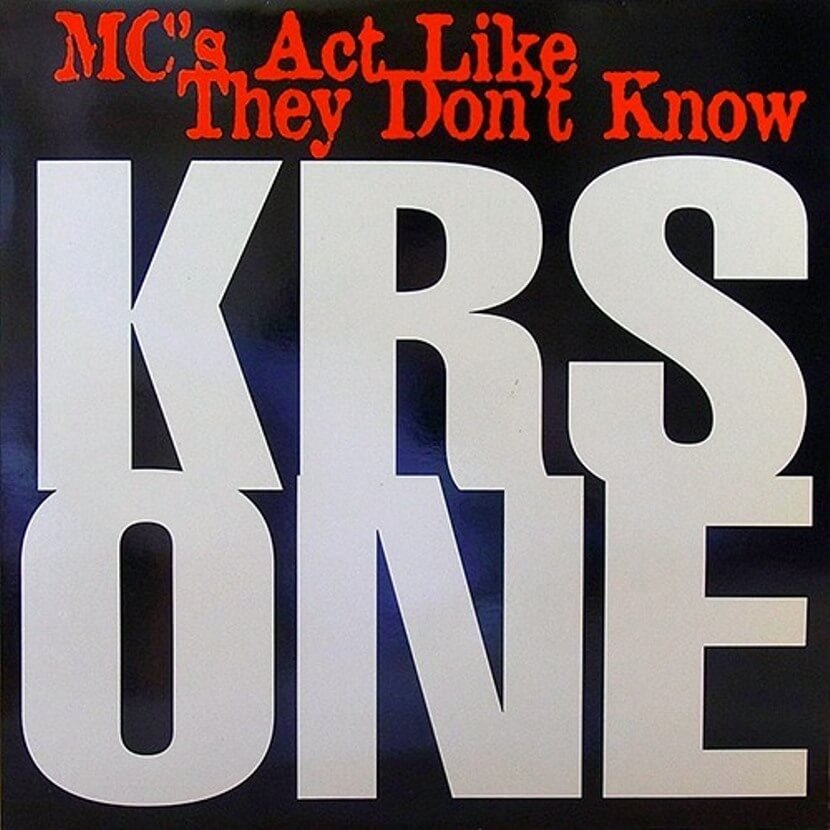 3185_mcs-act-like-they-dont-know-krs-one