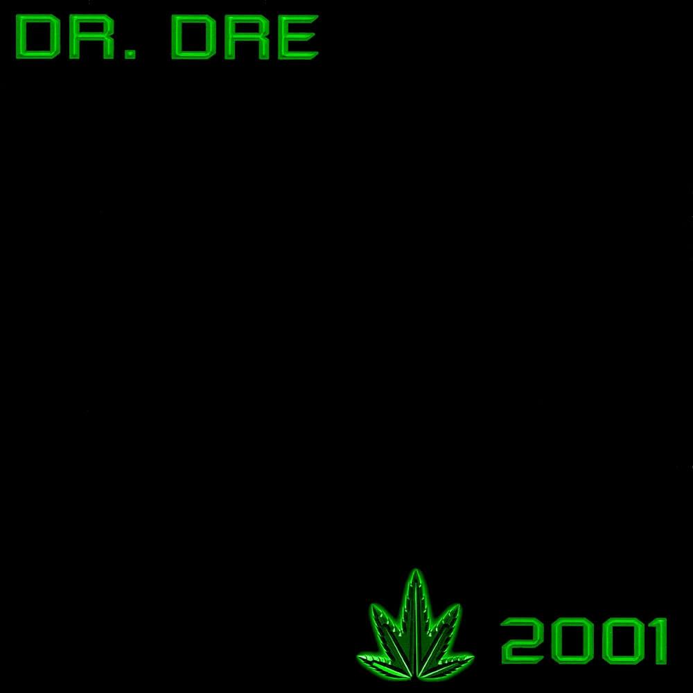 "Dr Dre ""2001"" (1999)"