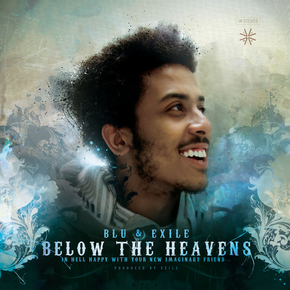 "Blu & Exile ""Below The Heavens"""