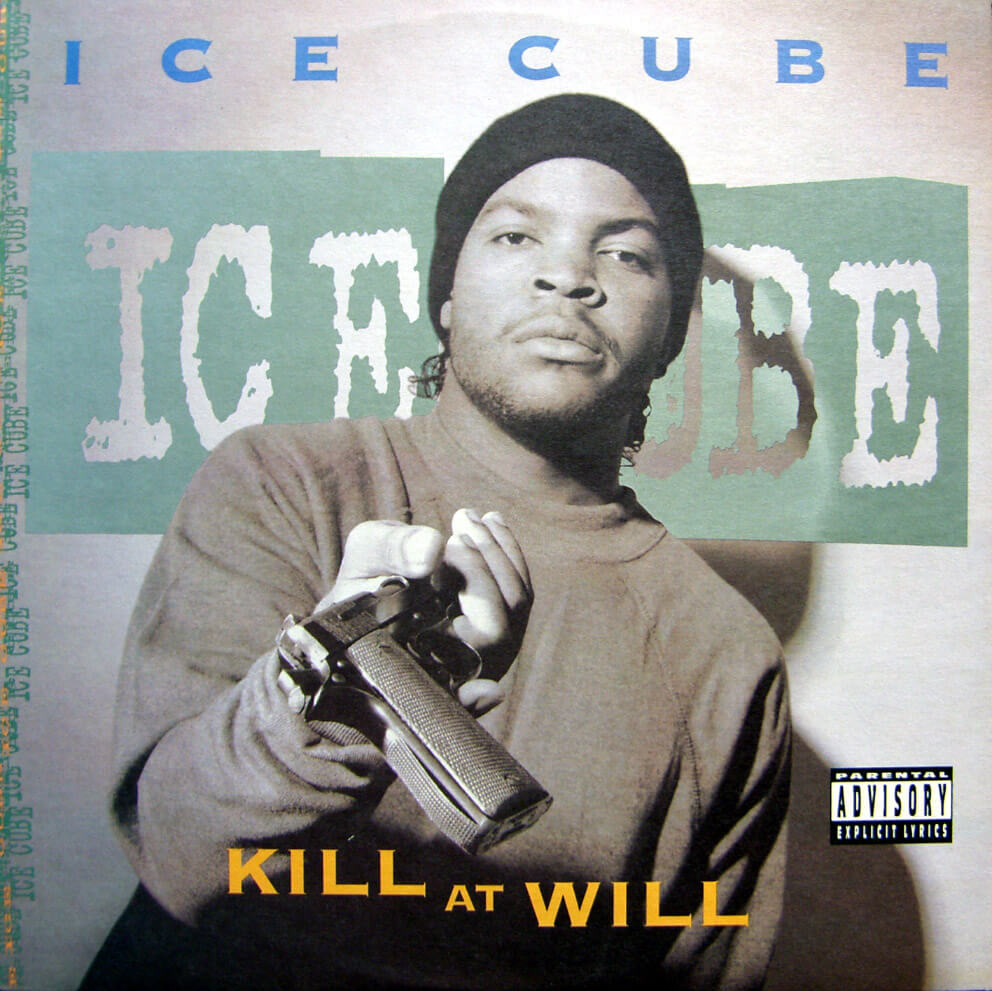 "Ice Cube Song List Simple ice cube ""kill at will"" ep (1990) - hip hop golden age hip hop"