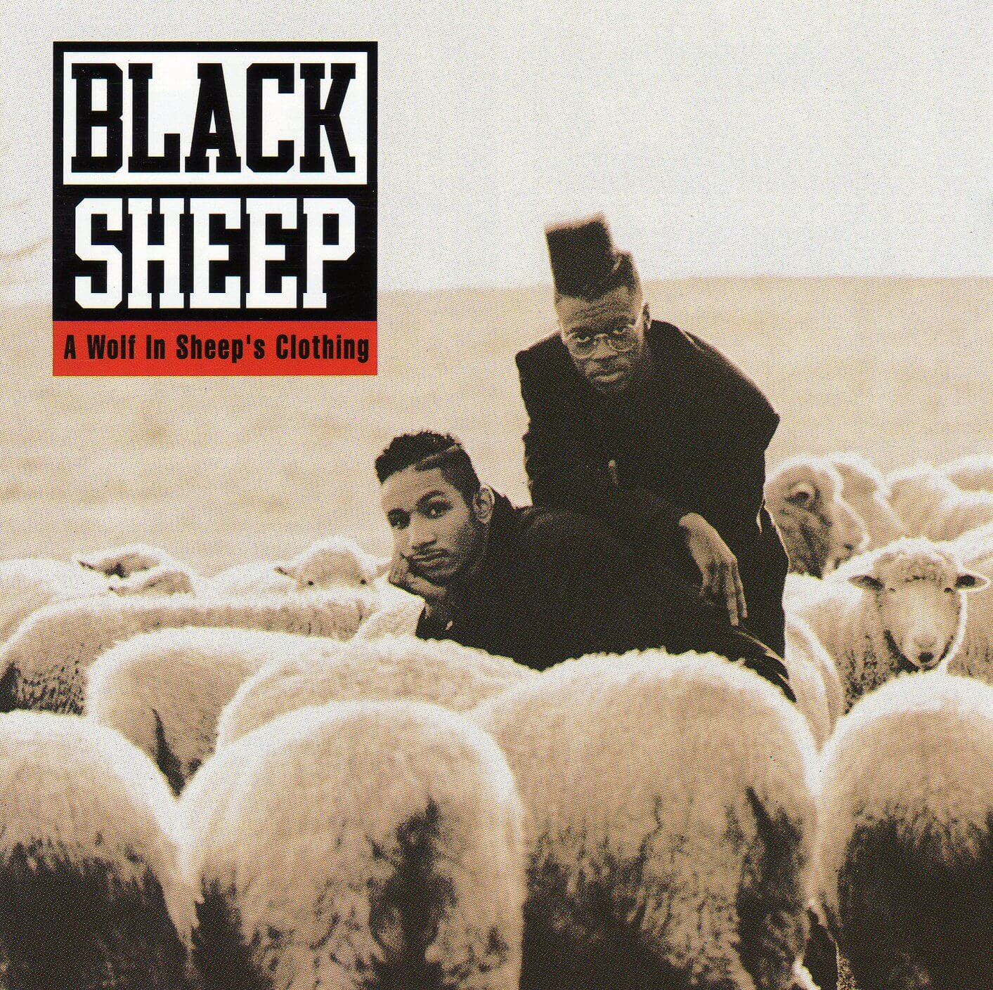 "Black Sheep ""A Wolf In Sheep's Clothing"" (1991)"