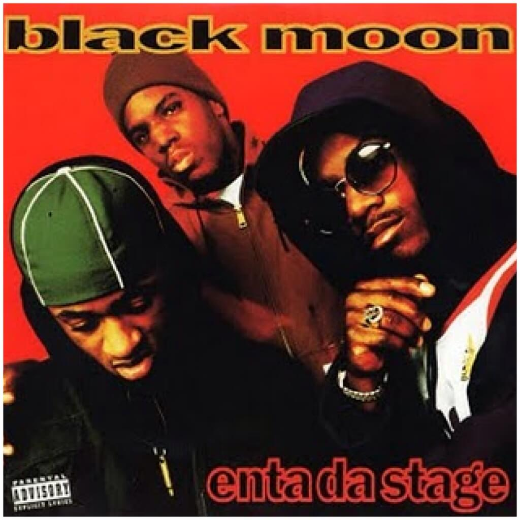 "Black Moon ""Enta Da Stage"" (1993)"