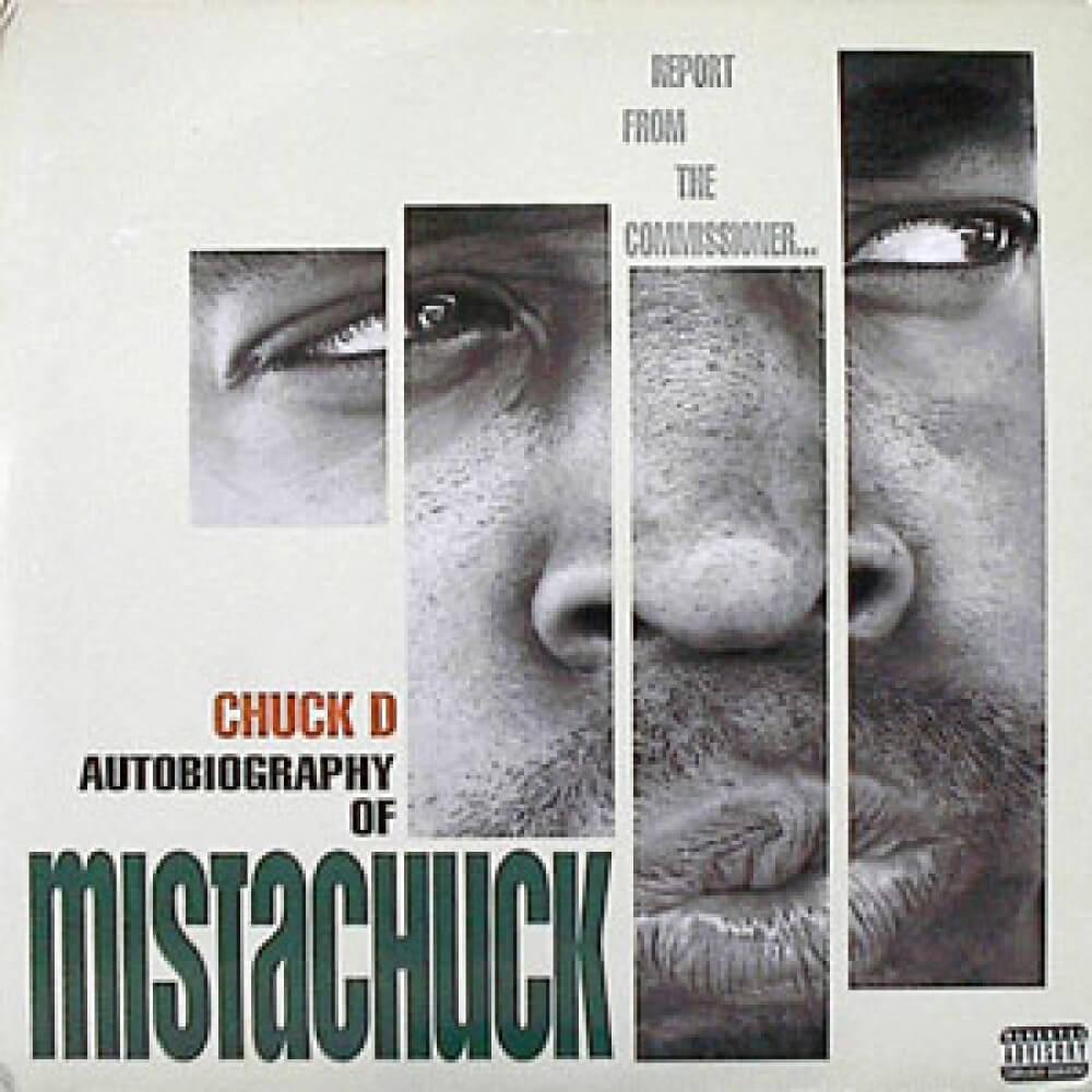 """Chuck D """"Autobiography of Mistachuck"""" (1996)"""