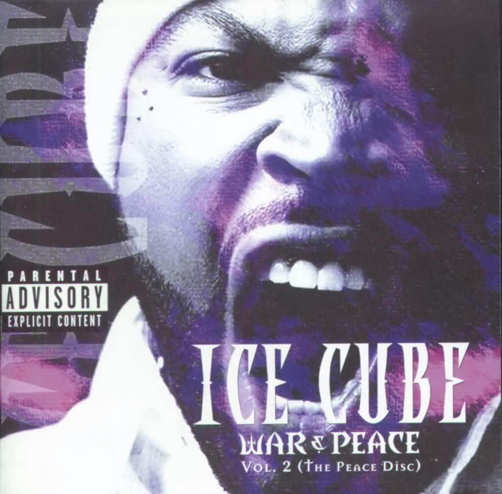 "Ice Cube ""War & Peace Vol. 2 (The Peace Disc)"" (2000)"