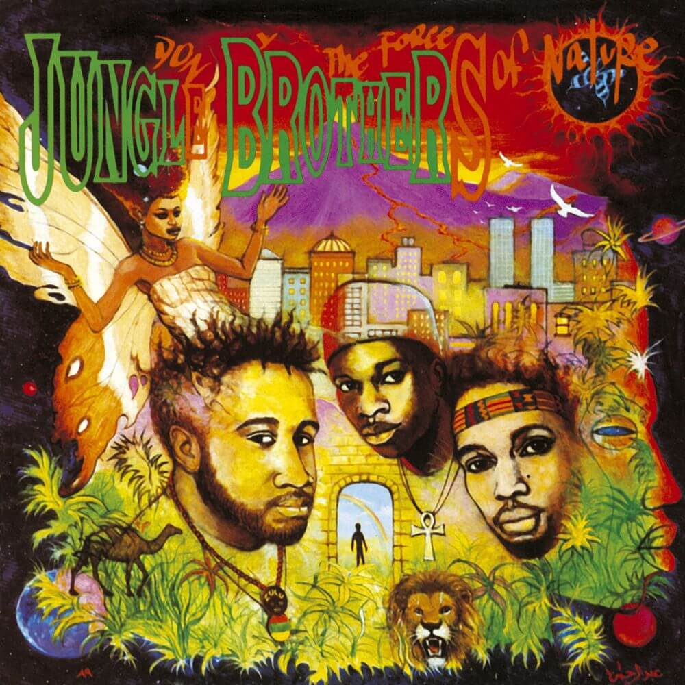 "Jungle Brothers ""Done By The Forces Of Nature"" (1989)"