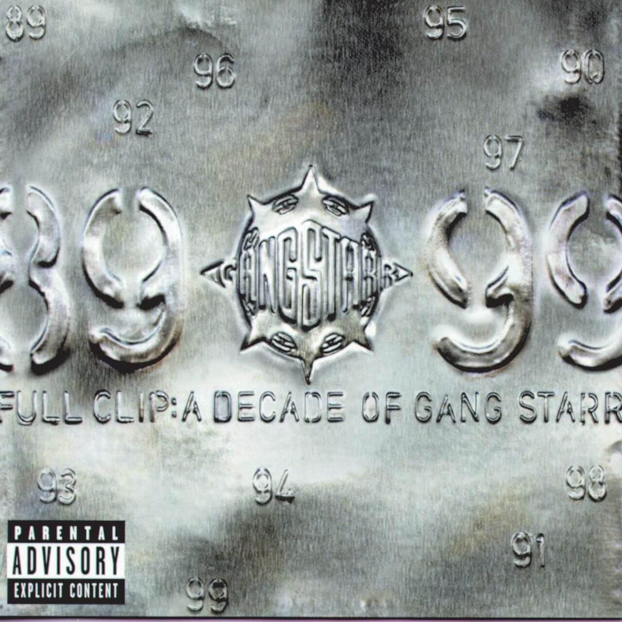 """Gang Starr """"Full Clip"""" (1999)"""