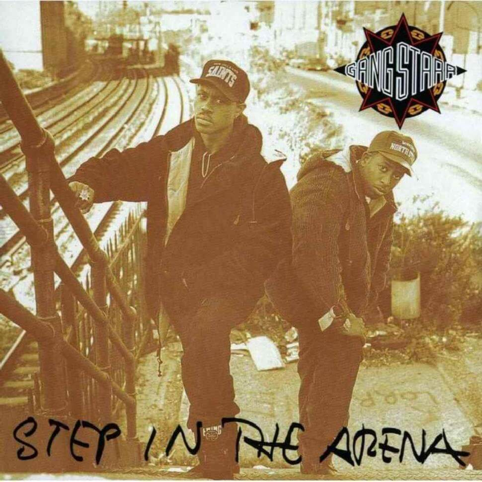 "Gang Starr ""Step In The Arena"" (1991)"