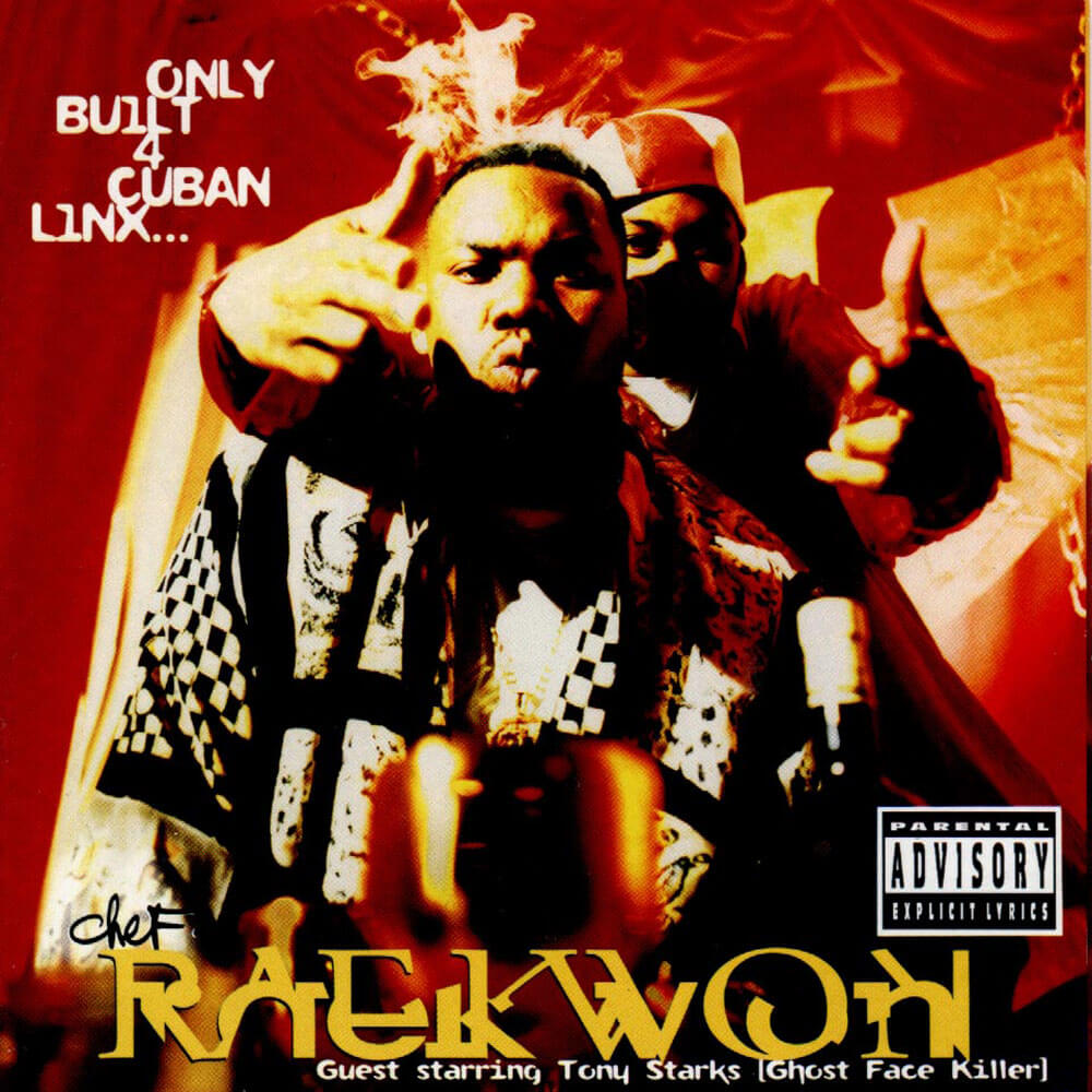 "Raekwon ""Only Built 4 Cuban Linx…"" (1995)"