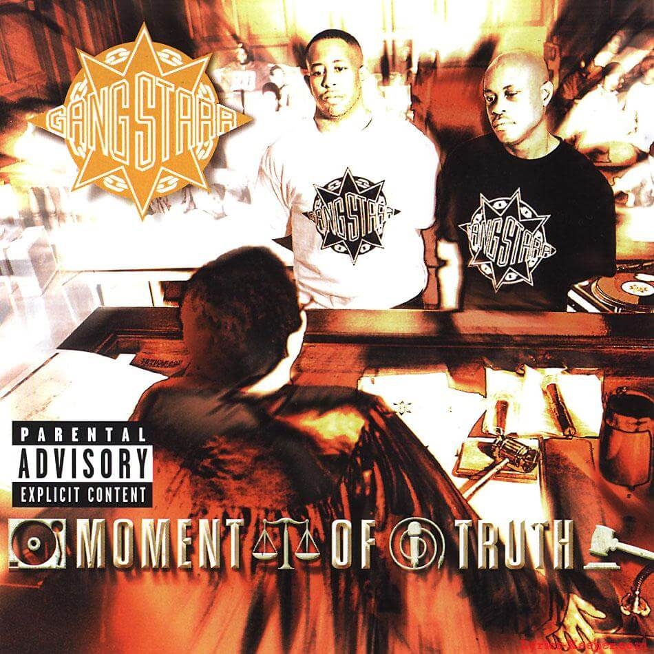 "Gang Starr ""Moment Of Truth"" (1998)"
