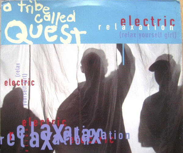 A-Tribe-Called-Quest-Electric-Relaxation
