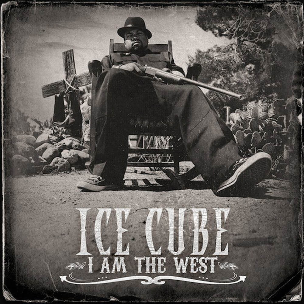 "Ice Cube ""I Am The West"" (2010)"