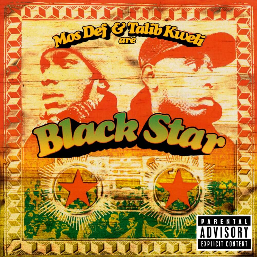 "Black Star ""Mos Def & Talib Kweli Are Black Star"" (1998)"