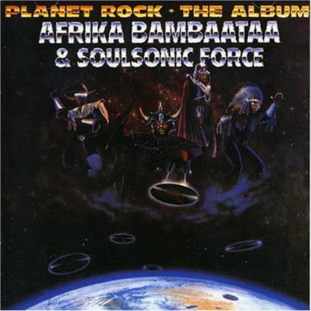 "Afrika Bambaataa ""Planet Rock: The Album"" (1986)"