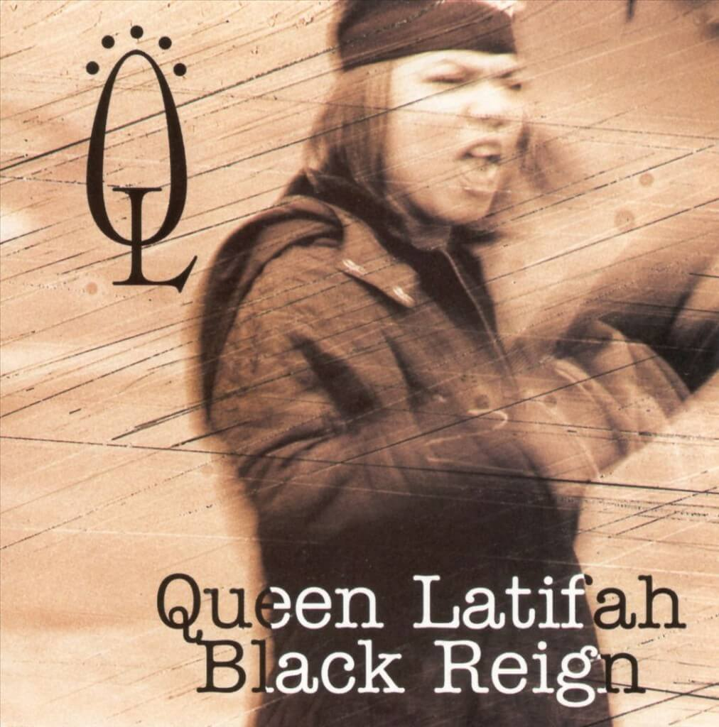 Queen Latifah Black Reign 1993