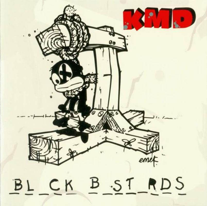 "KMD ""Black Bastards"" (1993 / 2001)"