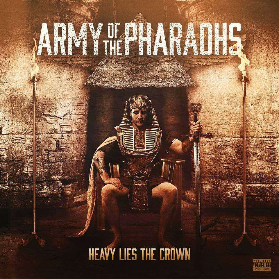 Army-Of-The-Pharaohs-Heavy-Lies-The-Crown