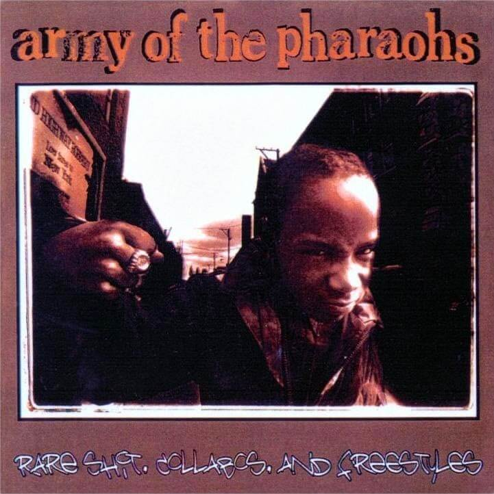 Army Of The Pharaohs - Rare Shit, Collabos & Freestyles (2003)