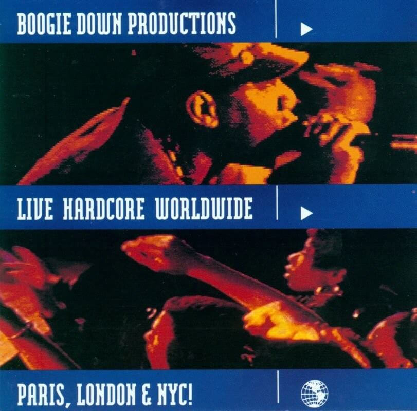 "Boogie Down Productions ""Live Hardcore Worldwide"" (1991)"