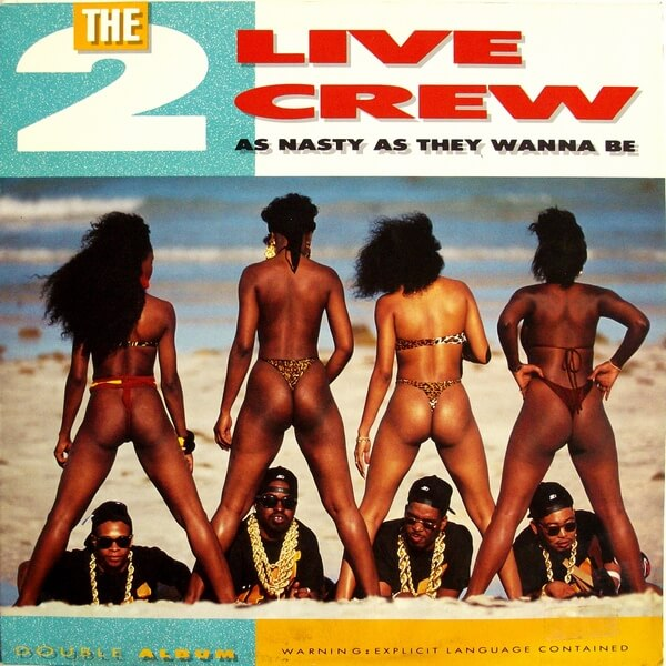 two live crew as nasty as they wanne be album cover