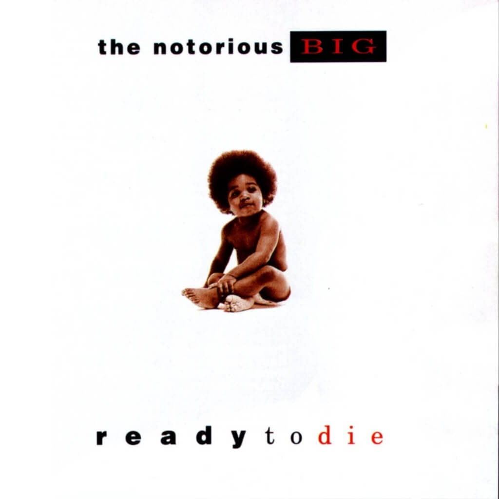 ready to die biggie