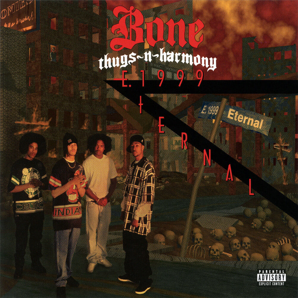 Bone Thugs N Harmony E 1999 Eternal Hip Hop Golden Age Hip Hop