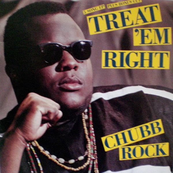 Chubb_Rock_Treat_Em_Right