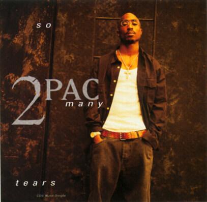 "2Pac ""So Many Tears"" (1995)"