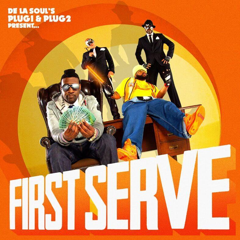 "De La Soul's Plug 1 & Plug 2 Present… ""First Serve"" (2012)"